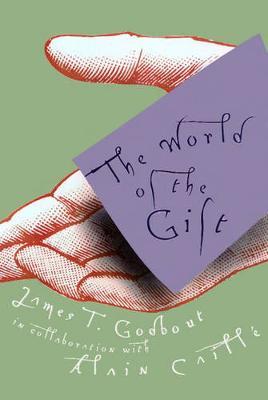 The World of the Gift (Hardback)