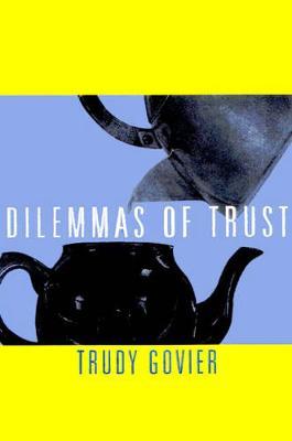 Dilemmas of Trust (Hardback)