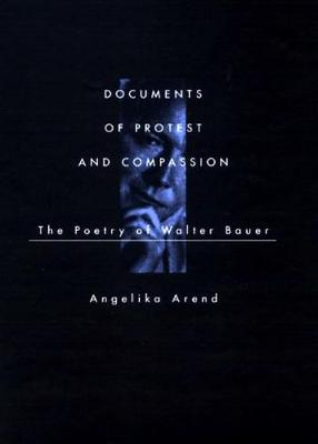 Documents of Protest and Compassion (Hardback)