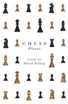 Chess Pieces - Hugh MacLennan Poetry Series (Paperback)