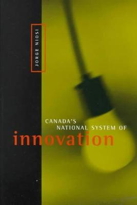 Canada's National System of Innovation (Hardback)