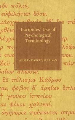 Euripides' Use of Psychological Terminology (Hardback)
