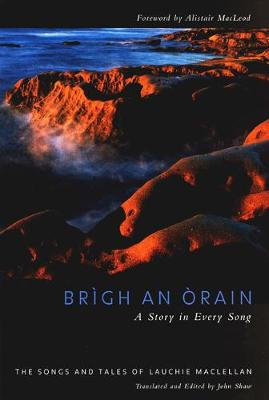 Brigh an Orain - A Story in Every Song - McGill-Queen's Studies in Ethnic History (Hardback)