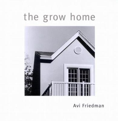 The Grow Home (Paperback)