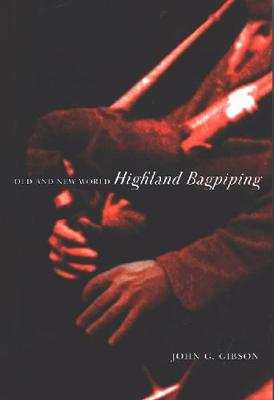 Old and New World Highland Bagpiping - NONE (Hardback)