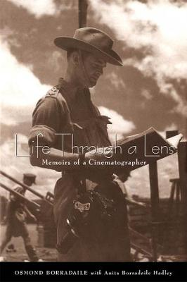 Life through a Lens: Memoirs of a Cinematographer (Hardback)