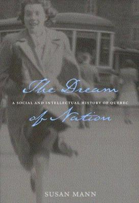 The Dream of Nation - Carleton Library Series (Hardback)