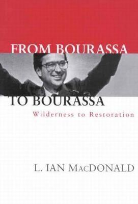 From Bourassa to Bourassa, Second Edition: Wilderness to Restoration (Hardback)