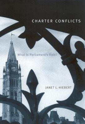 Charter Conflicts: What Is Parliament's Role? (Paperback)