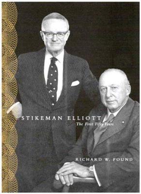 Stikeman Elliott: The First Fifty Years (Hardback)