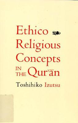 Ethico-Religious Concepts in the Qur'an (Hardback)