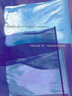 Handbook of Federal Countries, 2002: A project of the Forum of Federations (Paperback)
