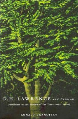 D.H. Lawrence and Survival: Darwinism in the Fiction of the Transitional Period (Hardback)