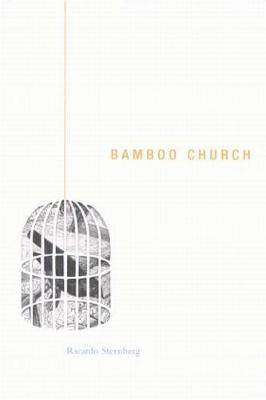 Bamboo Church - Hugh MacLennan Poetry Series (Paperback)