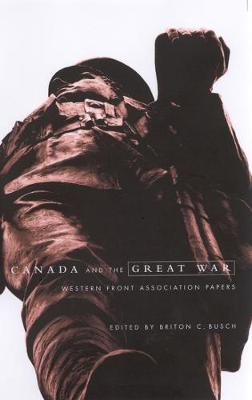 Canada and the Great War: Western Front Association Papers (Paperback)