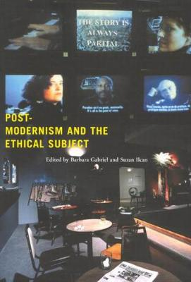Postmodernism and the Ethical Subject (Hardback)