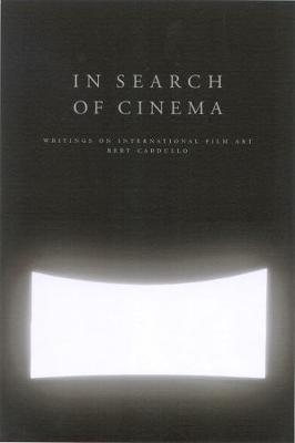 In Search of Cinema: Writings on International Film Art (Paperback)