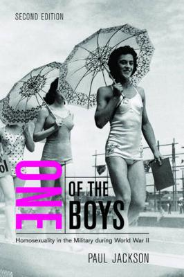 One of the Boys: Homosexuality in the Military during World War II (Hardback)
