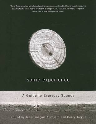 Sonic Experience: A Guide to Everyday Sounds (Paperback)