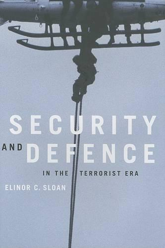 Security and Defence in the Terrorist Era - Foreign Policy, Security and Strategic Studies (Hardback)