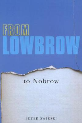 From Lowbrow to Nobrow (Hardback)