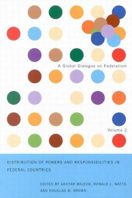 Distribution of Powers and Responsibilities in Federal Countries - Global Dialogue on Federalism Booklet Series (Paperback)