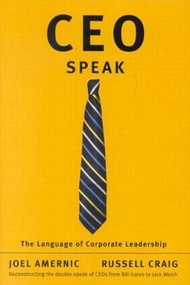 CEO-Speak: The Language of Corporate Leadership (Hardback)