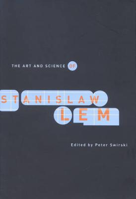 The Art and Science of Stanislaw Lem (Paperback)