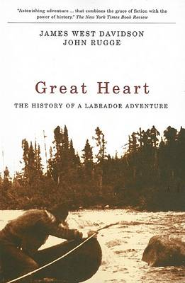 Great Heart: The History of a Labrador Adventure (Paperback)