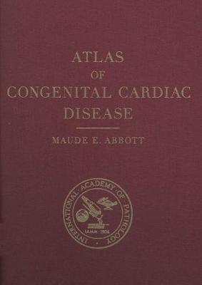 Atlas of Congenital Cardiac Disease: New Edition (Hardback)