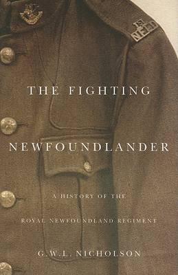 The Fighting Newfoundlander - Carleton Library Series (Hardback)