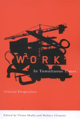 Work in Tumultuous Times: Critical Perspectives (Paperback)