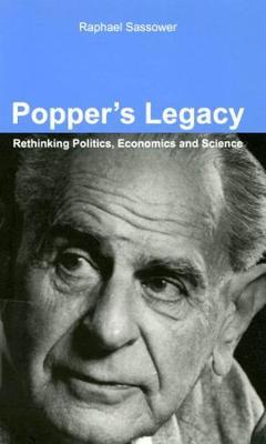 Popper's Legacy: Rethinking Politics, Economics, and Science (Hardback)