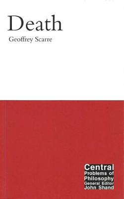 Death - Central Problems of Philosophy (Hardback)