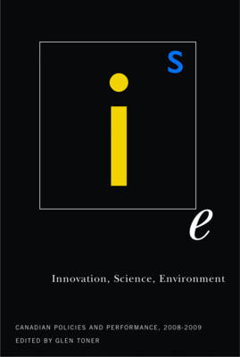 Innovation, Science, Environment 08/09: Canadian Policies and Performance, 2008-2009 - Innovation, Science, Environment Series (Paperback)