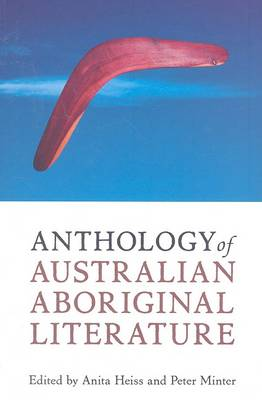 Anthology of Australian Aboriginal Literature (Paperback)