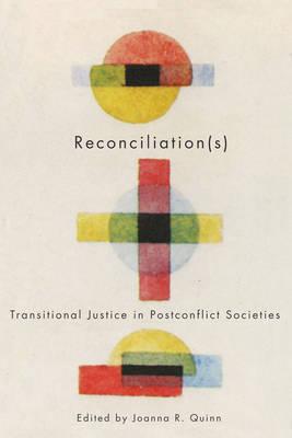 Reconciliation(s): Transitional Justice in Postconflict Societies (Hardback)