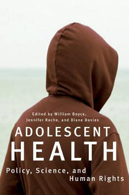 Adolescent Health: Policy, Science, and Human Rights (Paperback)