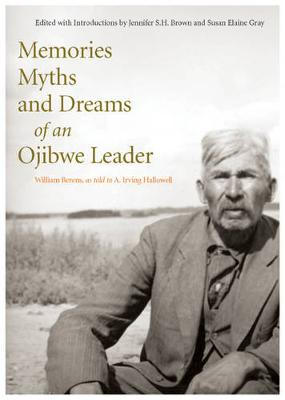 Memories, Myths, and Dreams of an Ojibwe Leader - Rupert's Land Record Society Series (Paperback)