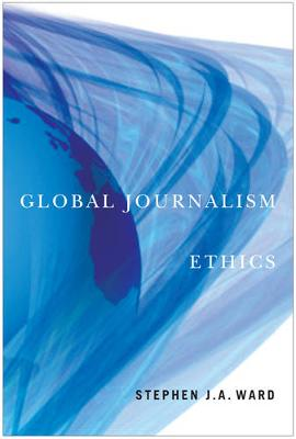 Global Journalism Ethics (Hardback)