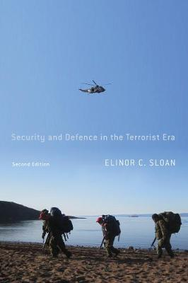 Security and Defence in the Terrorist Era: Canada and the United States Homeland - Foreign Policy, Security and Strategic Studies (Hardback)