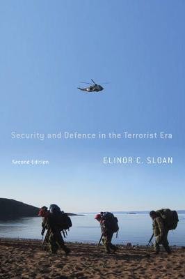 Security and Defence in the Terrorist Era: Canada and the United States Homeland - Foreign Policy, Security and Strategic Studies (Paperback)