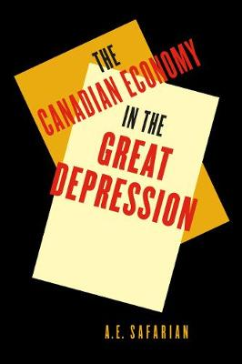 'The Canadian Economy in the Great Depression: Third Edition - Carleton Library Series (Hardback)