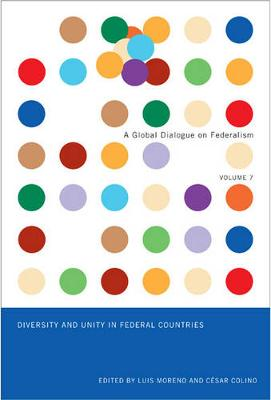 Diversity and Unity in Federal Countries - Global Dialogue on Federalism Booklet Series (Paperback)