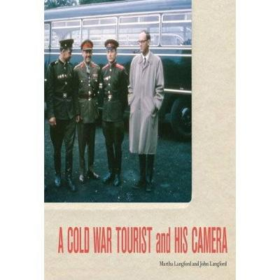 A Cold War Tourist and His Camera (Paperback)