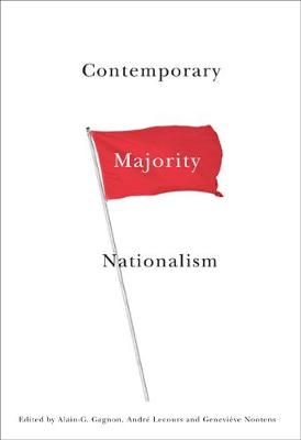 Contemporary Majority Nationalism - Studies in Nationalism and Ethnic Conflict (Hardback)