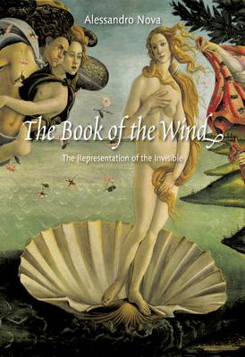 The Book of the Wind: The Representation of the Invisible (Hardback)
