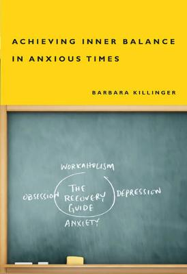 Achieving Inner Balance in Anxious Times (Paperback)