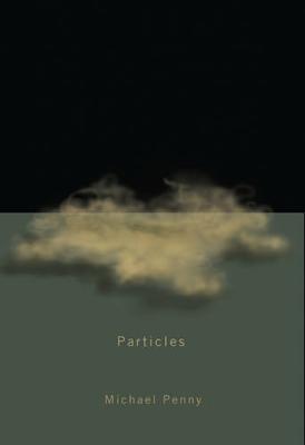 Particles - Hugh MacLennan Poetry Series (Paperback)