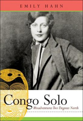Congo Solo: Misadventures Two Degrees North (Paperback)